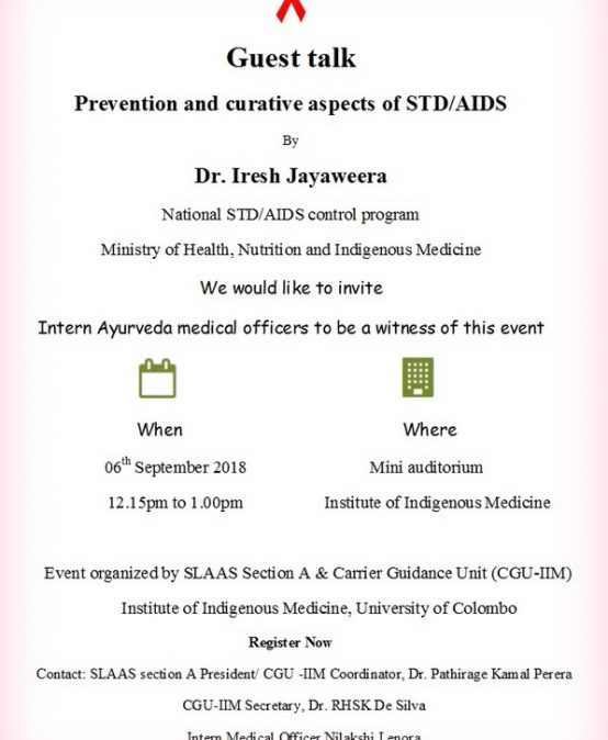 Guest Talk Prevention and curative aspects of STD/AIDS by Dr.Iresh Jayaweera