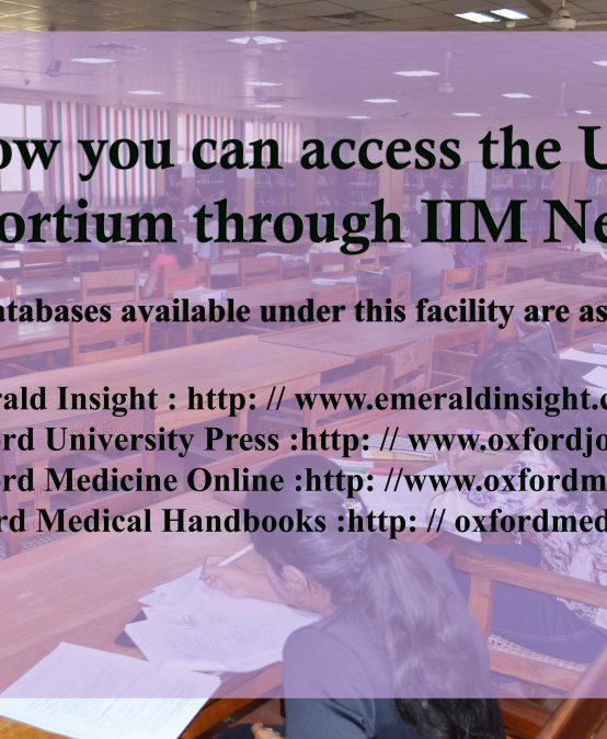 The IIM Library Gladly Announces – the Availability of UGC Consortium