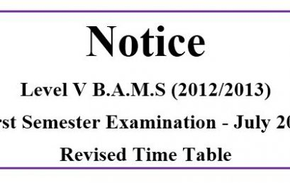 Revised Time Table Level V B.A.M.S(2012/2013) First Semester Examination – July 2019