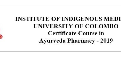 Certificate Course in Ayurveda Pharmacy – 2019
