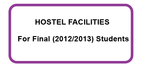 Notice-Hostel Facilities For Final (2012/2013) Students
