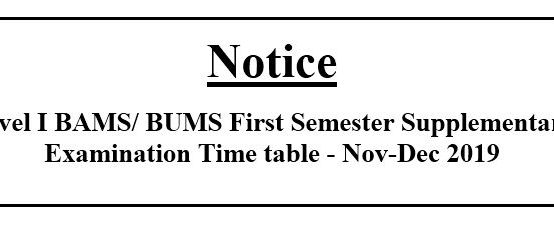 Level I BAMS/ BUMS First Semester Supplementary Examination Time table – Nov-Dec 2019
