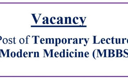 Vacancy: Post of Temporary Lecturer (Modern Medicine (MBBS))