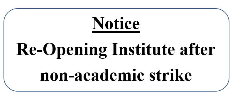 Re-Opening Institute after non-academic strike