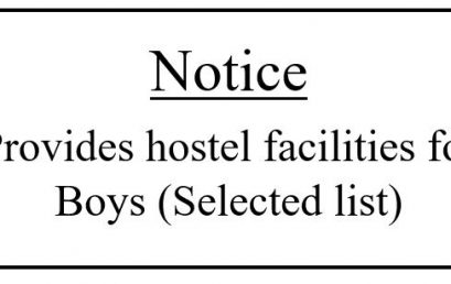 Notice: Provides hostel facilities for Boys (Selected list)