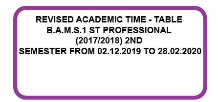 Revised Academic Time – Table B.A.M.S. 1st Professional (2017/2018) 2nd Semester