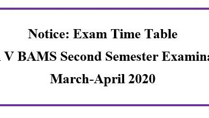 Notice: Revised Exam Time Table Level V BAMS Second Semester Examination March-April 2020