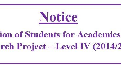 Notice :Allocation of Students for Academics to the Research Project – Level IV (2014/2015)