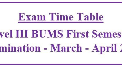 REVISED EXAM TIME TABLE  : Level III BUMS First Semester Examination – March – April 2020