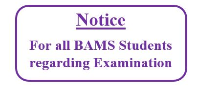 Notice for all B.A.M.S students  regarding examination