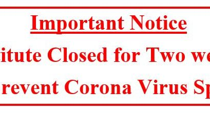 Institute Closed for Two weeks :To prevent Corona Virus Spread