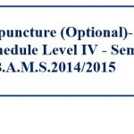Online Acupuncture (Optional)- SS4103 Lecture schedule Level IV – Semester I B.A.M.S.2014/2015