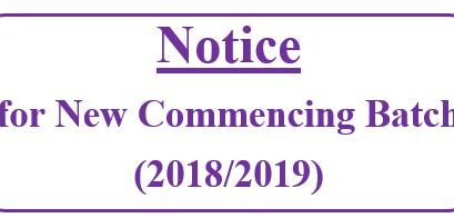 Notice for New Commencing Batch (2018/2019)