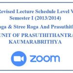 Revised Lecture Schedule Level V BAMS Semester I (2013/2014) Bala Roga & Stree Roga And Prasuthithantra
