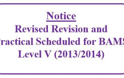 Notice: Revised Revision and Practical Scheduled for BAMS Level V (2013/2014)