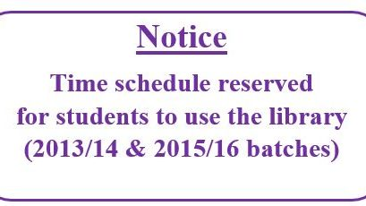 Notice: Time schedule reserved for students to use the library