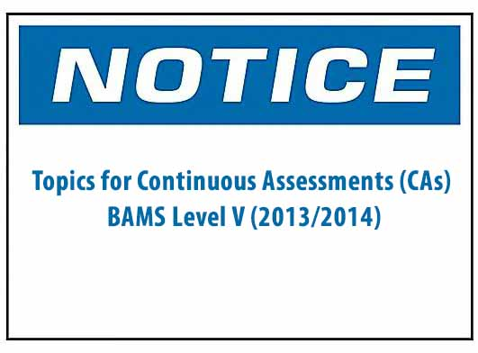 Topics for Continuous Assessments (CAs) BAMS Level V (2013/2014)