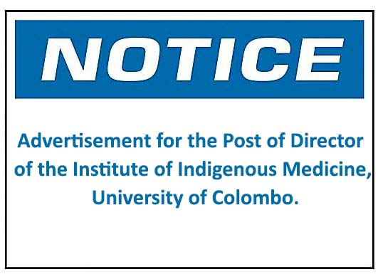 Notice: Advertisement for the Post of Director of the Institute of Indigenous Medicine, university of Colombo.