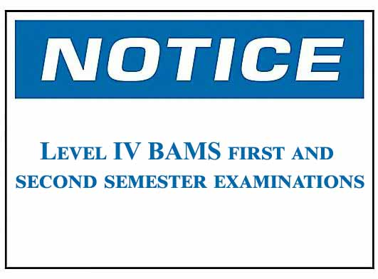 Notice :Level IV BAMS first and second semester supplementary examinations