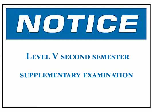 Notice : Level V second semester supplementary examination
