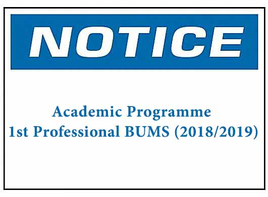 Academic Programme -1st Professional BUMS (2018/2019)