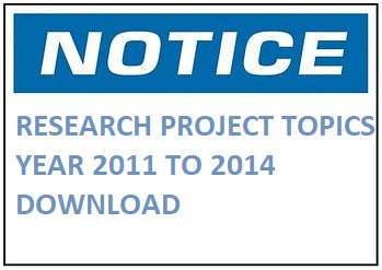 RESEARCH PROJECT TOPICS – YEAR 2011 TO 2014