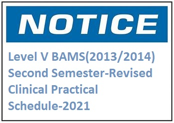 Level V BAMS(2013/2014)Second Semester-Revised Clinical Practical Schedule-2021