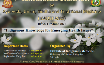 7th International Conference on Ayurveda, Unani, Siddha & Traditional Medicine (ICAUST 2021)