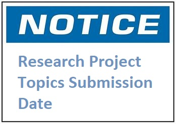 Research Project Topics Submission Date
