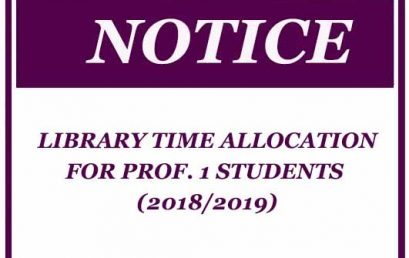LIBRARY TIME ALLOCATION FOR PROF. 1 STUDENTS (2018/2019)