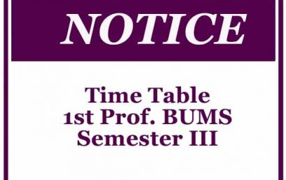 Time Table- 1st Prof. BUMS Semester III