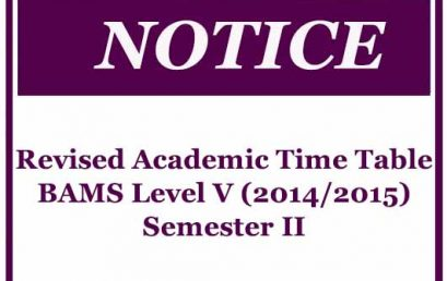 Revised Academic Time Table BAMS Level V (2014/2015) Semester II
