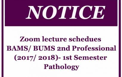 Zoom lecture schedues – BAMS/ BUMS 2nd Professional (2017/ 2018)- 1st Semester- Pathology
