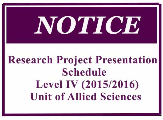 Research Project Presentation Schedule-  Level IV (2015/2016)- Unit of Allied Sciences